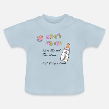Baby Girl baby girl party - Baby T-Shirt