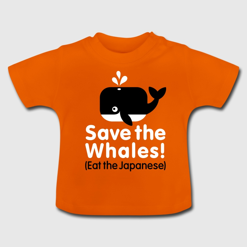 Save the Whales! Eat the Japanese - T-shirt Bébé