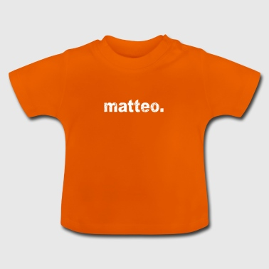 Gift grunge style first name matteo - Baby T-Shirt