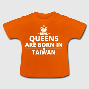 LOVE GESCHENK queens born in TAIWAN - Baby T-Shirt