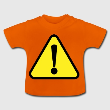 Attention! Attention! - T-shirt Bébé