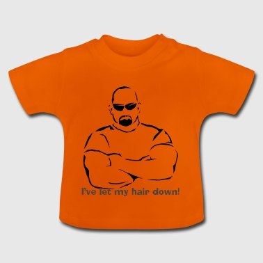 Da Bouncer - I've Let My Hair Down - Baby T-Shirt