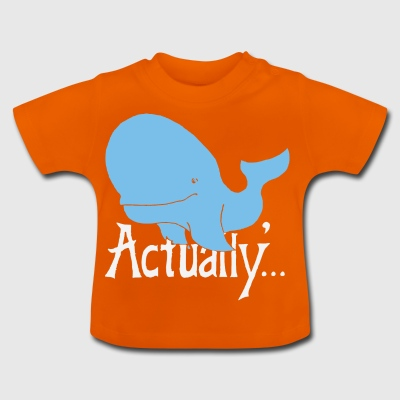 Whale Actually - Baby-T-shirt