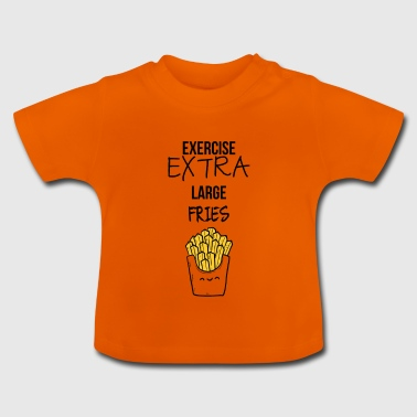 Extra large fries - Baby T-Shirt