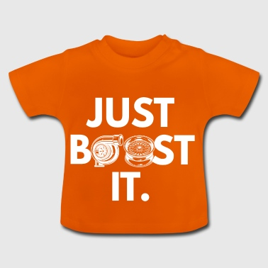 Boost it - Baby T-Shirt