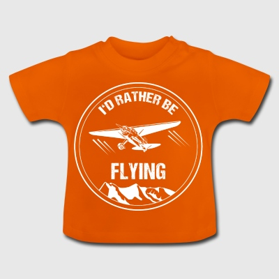 Rather Flying Pilot Gift Christmas Airplane - Baby T-Shirt