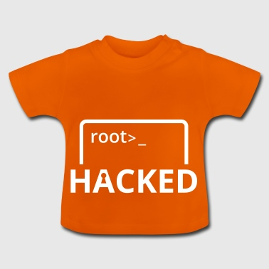 Hacked Hacker Admin Nerd Software Linux Windows - Baby T-Shirt
