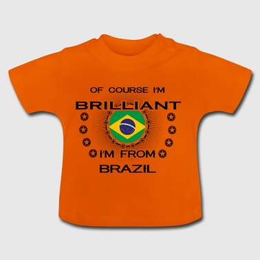 I AM GENIUS BRILLIANT CLEVER BRAZIL - Baby T-Shirt