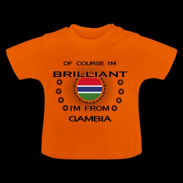 I AM GENIUS BRILLIANT CLEVER GAMBIA - Baby T-Shirt