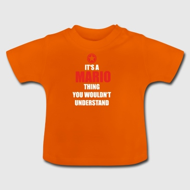 Gift it sa thing birthday understand MARIO - Baby T-Shirt