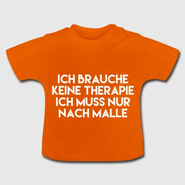 The malle therapy - Baby T-Shirt
