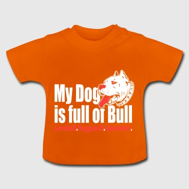Dog Bulldog Bulldog - Baby T-Shirt