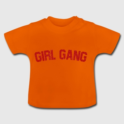 Girl Gang. Gåvor till tjejer. Girl Gang Team. - Baby-T-shirt