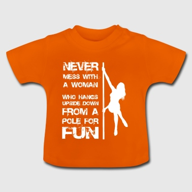 Pole dance woman gift - Baby T-Shirt