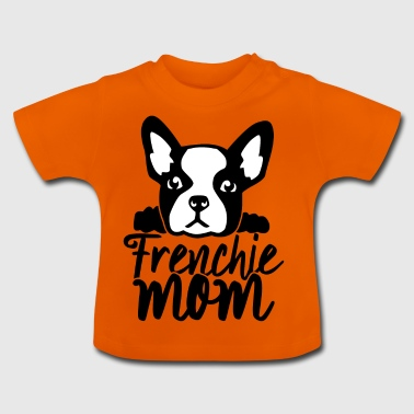 frenchie mom french bulldog - Baby T-Shirt