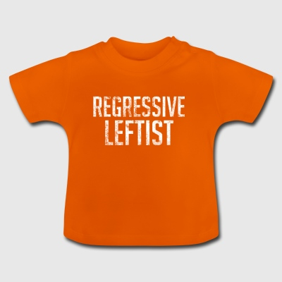 Regressive Linke SJW Regressive Liberale - Baby T-Shirt