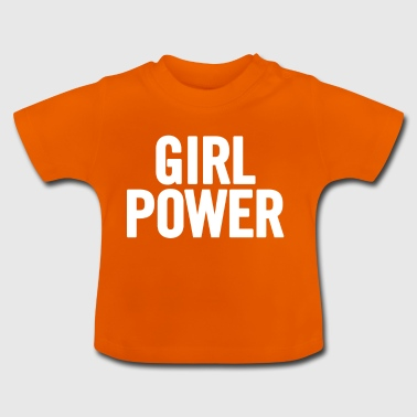 Girl Power White - Baby T-Shirt