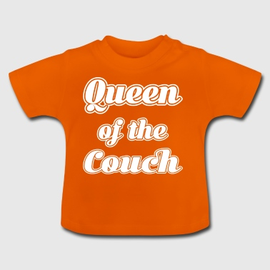 Königin der Couch - Baby T-Shirt