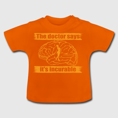 doctor doc says incurable diagnosis roller skating - Baby T-Shirt