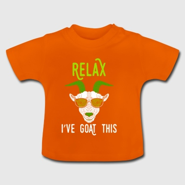 Wortspiel Relax I've Goat This - Baby T-Shirt