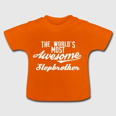 The world's most awesome Stepbrother - weiß - Baby T-Shirt