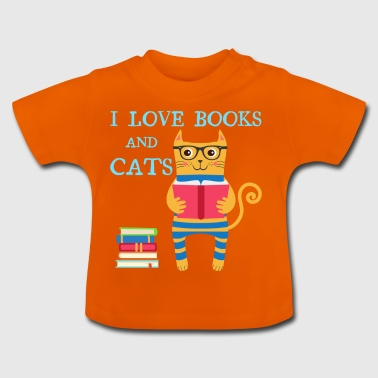 I love books and cats - Baby T-Shirt
