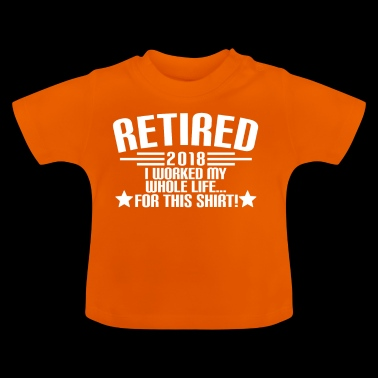 RETIRED 2018 - Retirement - Pension - Pension - Baby T-Shirt