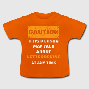 ATTENTION ATTENTION PARLER HOBBY letterboxing - T-shirt Bébé