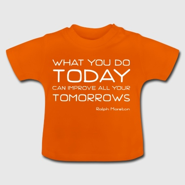 Act today - Baby T-Shirt