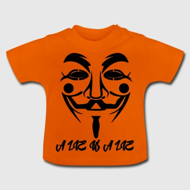 Guy Fawkes A Lie - Baby T-Shirt