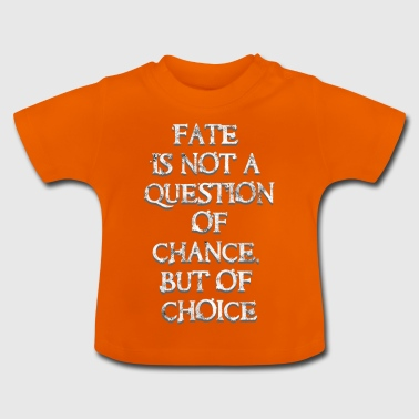 Fate? Din valget! - Baby T-shirt