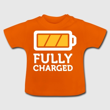 I Am Fully Charged! - Baby T-Shirt