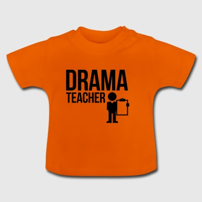 Drama teacher - Baby T-Shirt