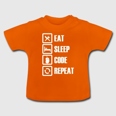 Eat sleep code repeat - Baby T-Shirt