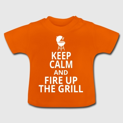 fire up the grill - Baby T-Shirt
