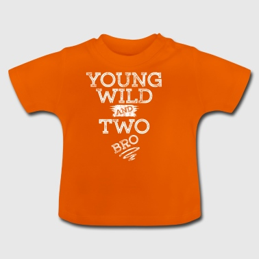 YOUNG WILD AND TWO T-SHIRT - Baby T-Shirt