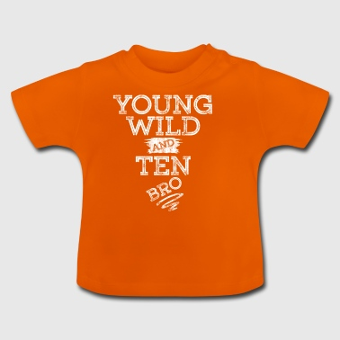 YOUNG WILD AND TEN T-SHIRT - Baby T-Shirt