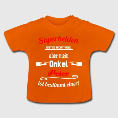 Superhelden Onkel Peter - Baby T-Shirt