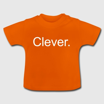 Cleveres Shirt Clever Lustig Mensch Intelligent - Baby T-Shirt