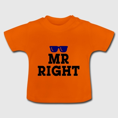 Mr Right - Baby T-Shirt