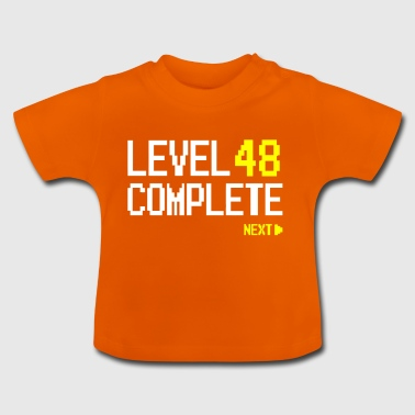 Level 48 Complete Next - Baby T-Shirt