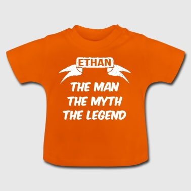 ethan the man the myth the legend - Baby T-Shirt