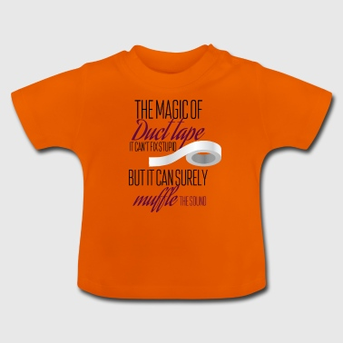 The magic of duct tape - Baby T-Shirt