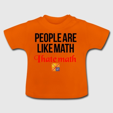 I hate math - Baby T-Shirt