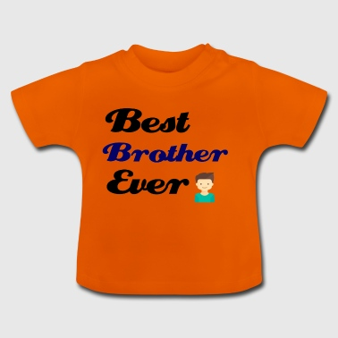 Bedste Brother Ever - Baby T-shirt