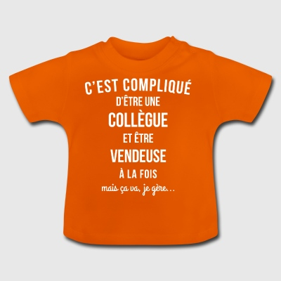 Collegue Vendeuse humour - T-shirt Bébé