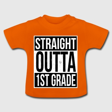 Straight Outta 1 Grade - Baby T-Shirt