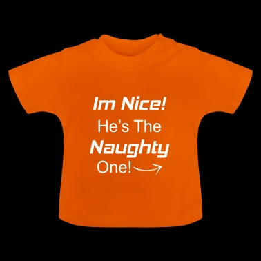 I'm Nice! He's the naughty one! Funny baby body - Baby T-Shirt