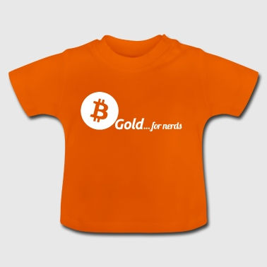 Bitcoin, or pour les nerds. Version blanche. - T-shirt Bébé