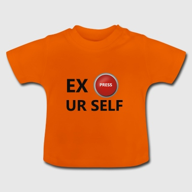 EXPress yourself - Baby T-Shirt